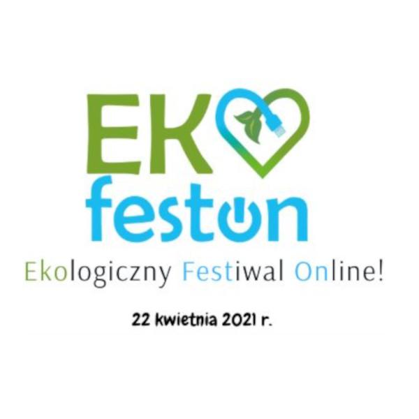 EKOFESTON EKOLOGICZNY FESTIWAL ONLINE